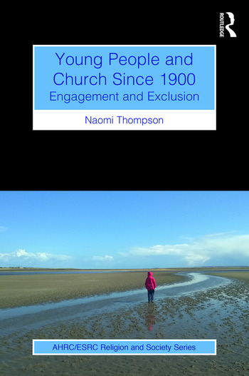 Young People and Church Since 1900 Engagement and Exclusion book cover