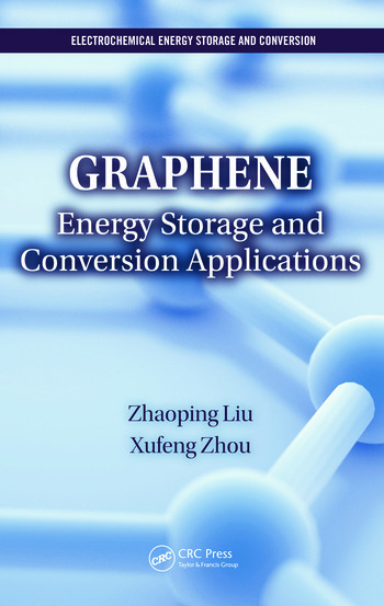 Graphene Energy Storage and Conversion Applications book cover