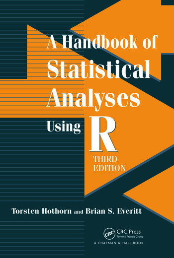 A Handbook of Statistical Analyses using R, Third Edition book cover