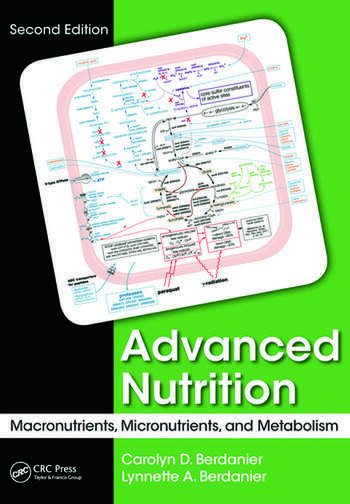 Advanced Nutrition Macronutrients, Micronutrients, and Metabolism, Second Edition book cover