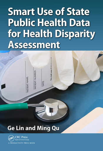 Smart Use of State Public Health Data for Health Disparity Assessment book cover