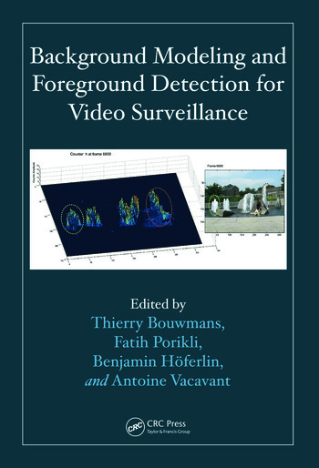 Background Modeling and Foreground Detection for Video Surveillance book cover