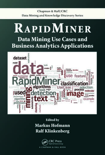 RapidMiner Data Mining Use Cases and Business Analytics Applications book cover