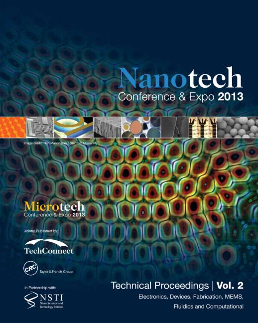 Nanotechnology 2013 Electronic Devices, Fabrication, MEMS, Fluidics and Computation Technical Proceedings of the 2013 NSTI Nanotechnology Conference and Expo (Volume 2) book cover