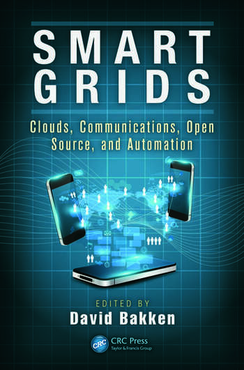 Smart Grids Clouds, Communications, Open Source, and Automation book cover