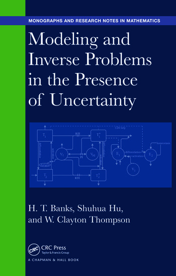 Modeling and Inverse Problems in the Presence of Uncertainty book cover