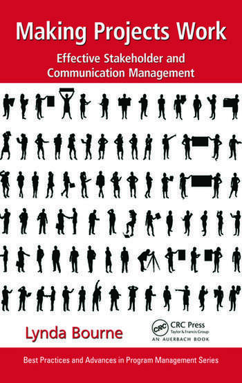 Making Projects Work Effective Stakeholder and Communication Management book cover