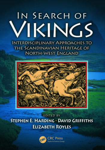 In Search of Vikings Interdisciplinary Approaches to the Scandinavian Heritage of North-West England book cover