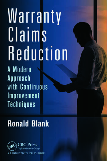 Warranty Claims Reduction A Modern Approach with Continuous Improvement Techniques book cover