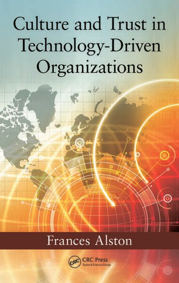 Culture and Trust in Technology-Driven Organizations book cover