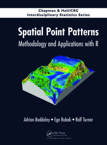 Spatial Point Patterns Methodology and Applications with R book cover