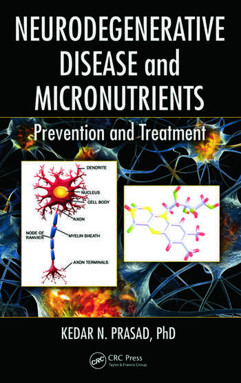 Neurodegenerative Disease and Micronutrients: Prevention ...