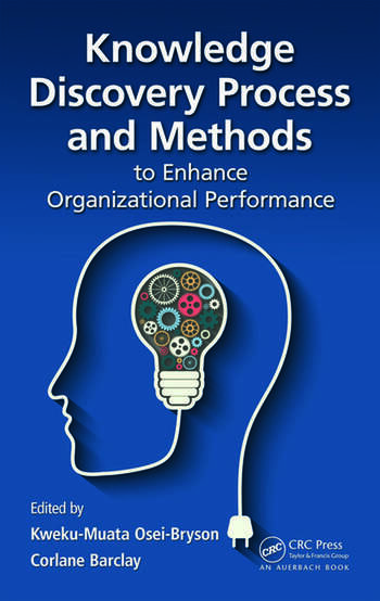 Knowledge Discovery Process and Methods to Enhance Organizational Performance book cover