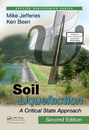 Soil Liquefaction A Critical State Approach, Second Edition book cover