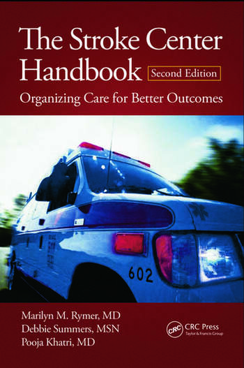 The Stroke Center Handbook Organizing Care for Better Outcomes, Second Edition book cover