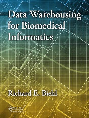 Data Warehousing for Biomedical Informatics book cover