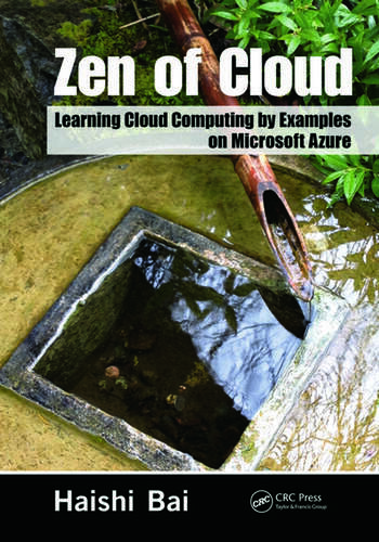 Zen of Cloud Learning Cloud Computing by Examples on Microsoft Azure book cover