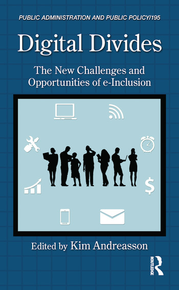 Digital Divides The New Challenges and Opportunities of e-Inclusion book cover