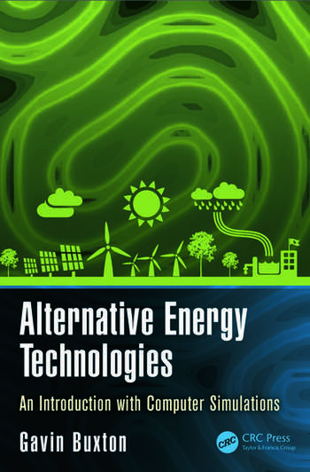 Alternative Energy Technologies An Introduction with Computer Simulations book cover