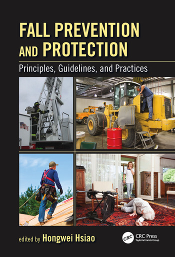 Fall Prevention and Protection Principles, Guidelines, and Practices book cover