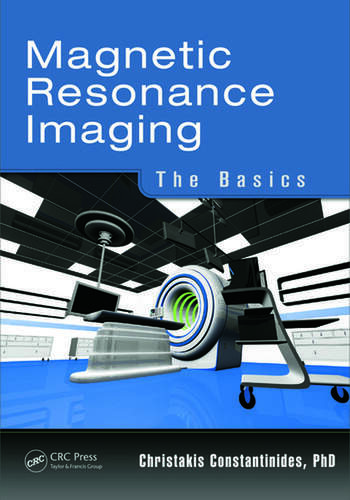 Magnetic Resonance Imaging The Basics book cover
