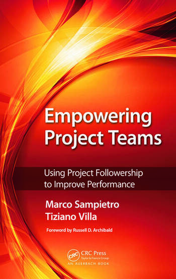 Empowering Project Teams Using Project Followership to Improve Performance book cover