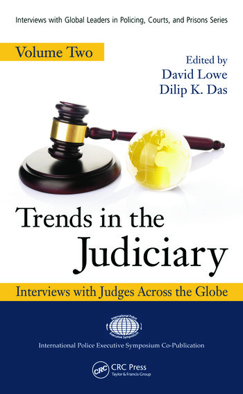 Trends in the Judiciary Interviews with Judges Across the Globe, Volume Two book cover