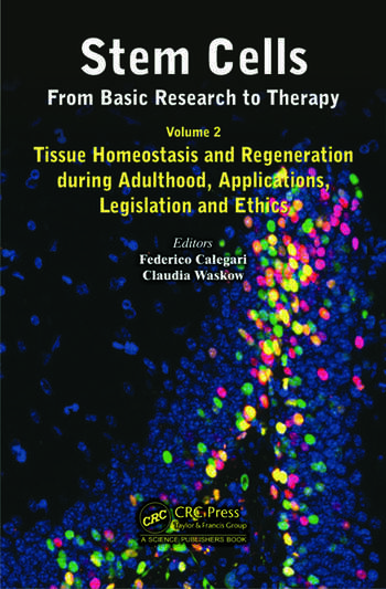 Stem Cells: From Basic Research to Therapy, Volume Two Tissue Homeostasis and Regeneration during Adulthood, Applications, Legislation and Ethics book cover