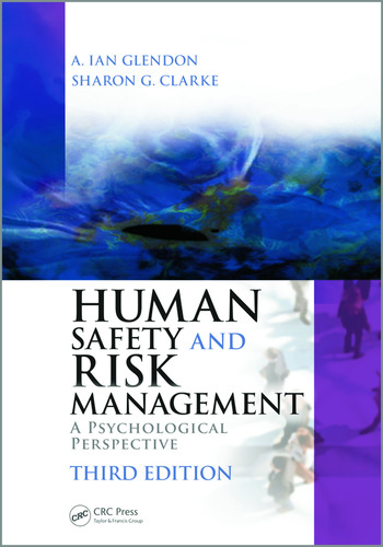 Human Safety and Risk Management A Psychological Perspective, Third Edition book cover