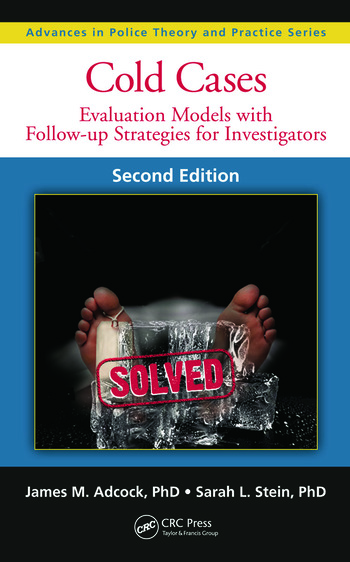 Cold Cases Evaluation Models with Follow-up Strategies for Investigators, Second Edition book cover