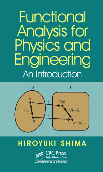 Functional Analysis for Physics and Engineering An Introduction book cover