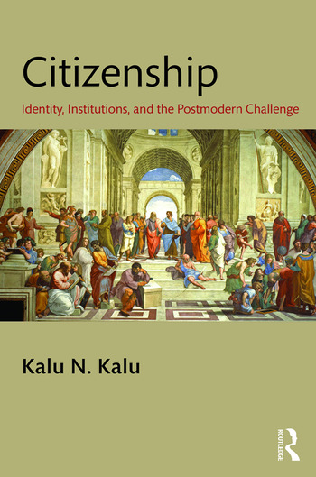Citizenship Identity, Institutions, and the Postmodern Challenge book cover