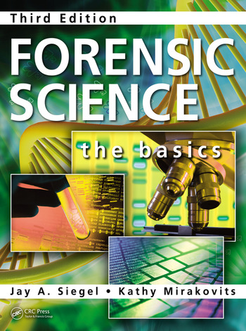 Forensic Science The Basics, Third Edition book cover