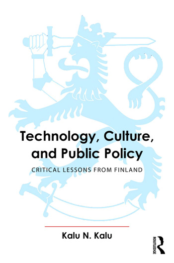 Technology, Culture, and Public Policy Critical Lessons from Finland book cover