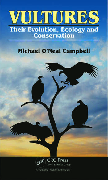 Vultures Their Evolution, Ecology and Conservation book cover