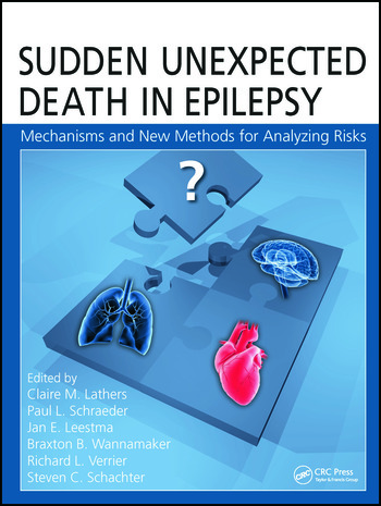 Sudden Unexpected Death in Epilepsy Mechanisms and New Methods for Analyzing Risks book cover