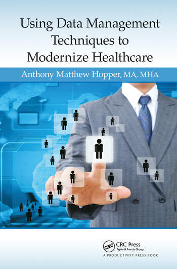 Using Data Management Techniques to Modernize Healthcare book cover