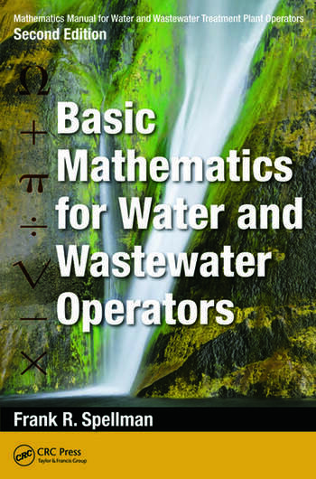 Mathematics Manual for Water and Wastewater Treatment Plant Operators Basic Mathematics for Water and Wastewater Operators book cover
