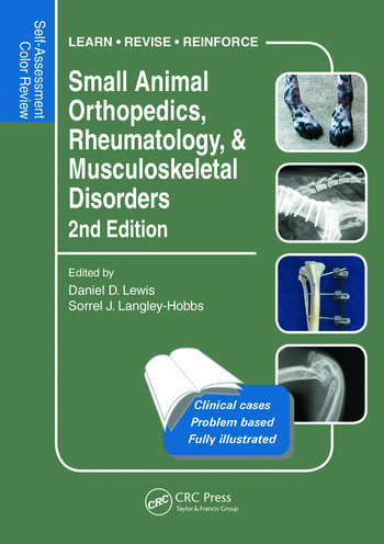 Small Animal Orthopedics, Rheumatology and Musculoskeletal Disorders Self-Assessment Color Review 2nd Edition book cover