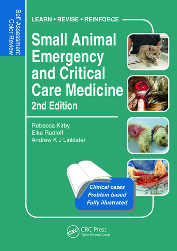 Small Animal Emergency and Critical Care Medicine Self-Assessment Color Review, Second Edition book cover