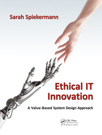 Ethical IT Innovation A Value-Based System Design Approach book cover