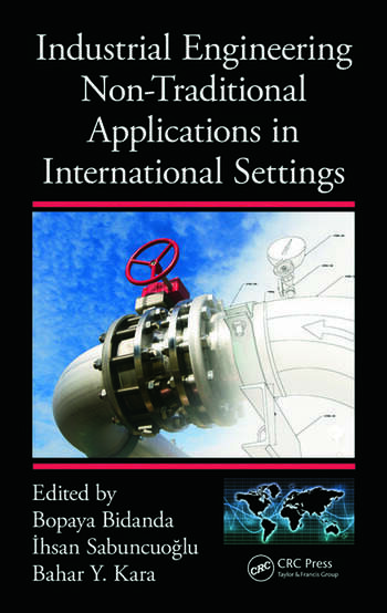 Industrial Engineering Non-Traditional Applications in International Settings book cover