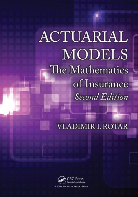 Actuarial Models The Mathematics of Insurance, Second Edition book cover