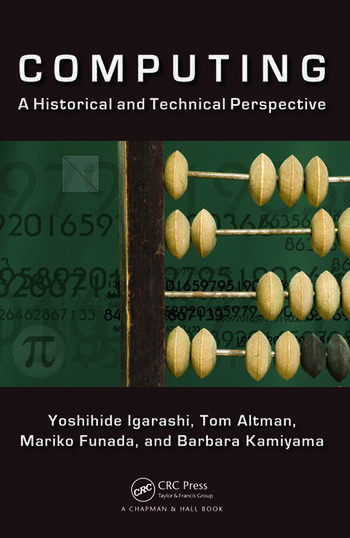 Computing A Historical and Technical Perspective book cover