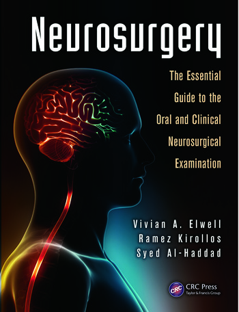 Neurosurgery The Essential Guide to the Oral and Clinical Neurosurgical Exam book cover