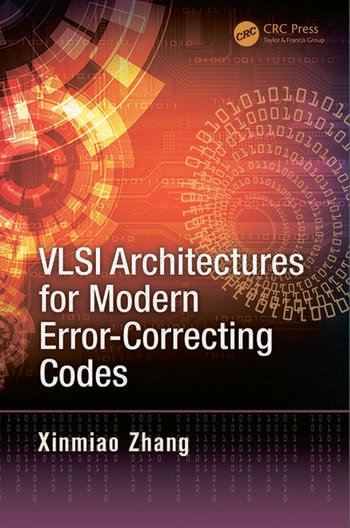 VLSI Architectures for Modern Error-Correcting Codes book cover