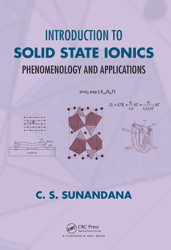 Introduction to Solid State Ionics Phenomenology and Applications book cover