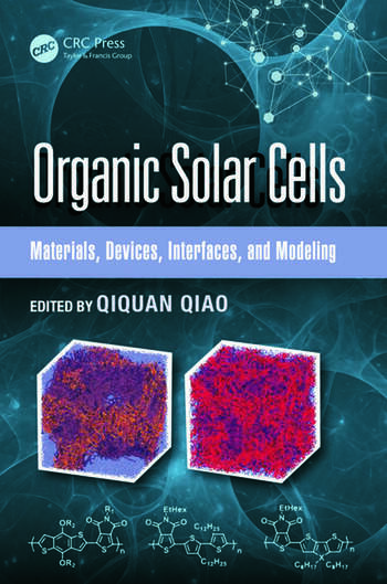 Organic Solar Cells Materials, Devices, Interfaces, and Modeling book cover