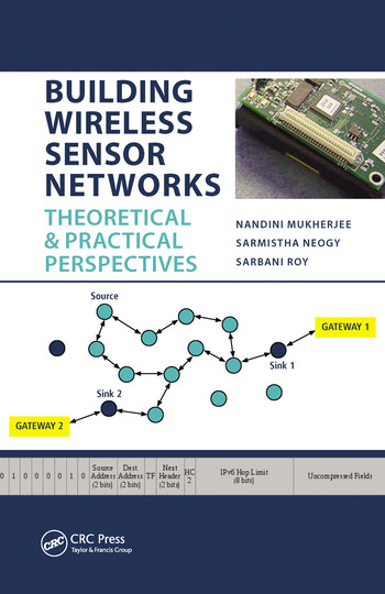 Building Wireless Sensor Networks Theoretical and Practical Perspectives book cover
