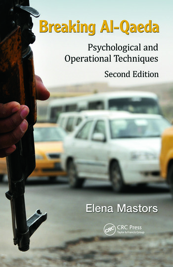 Breaking Al-Qaeda Psychological and Operational Techniques, Second Edition book cover